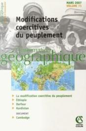 L'Information Geographique N.71 ; Modifications Coercitives Du Peuplement  - L'Information Geographique