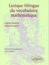 Lexique bilingue du vocabulaire mathematique anglais-francais-anglais - Intérieur - Format classique