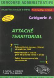 Attache Territorial Categorie A Presentation Du Concours Reforme Et Recadre En 2004 Methodologie - Couverture - Format classique