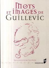 Mots et images de Guillevic - Intérieur - Format classique
