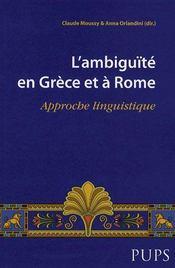 L'ambiguïté en grèce et à rome ; approche linguistique - Intérieur - Format classique