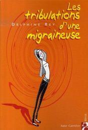 Les Tribulations D'Une Migraineuse - Intérieur - Format classique