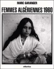Femmes algériennes 1960 - Couverture - Format classique