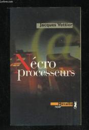 Nécroprocesseurs - Couverture - Format classique