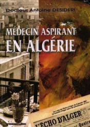 Medecin Aspirant En Algerie - Couverture - Format classique