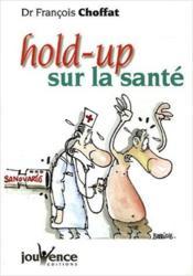 Hold-Up Sur La Sante - Couverture - Format classique