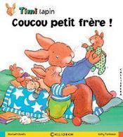 Timi lapin ; coucou petit frêre ! - Intérieur - Format classique