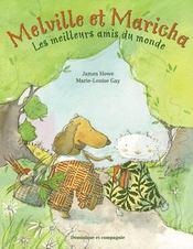 Melville et Maricha ; les meilleures amis du monde - Couverture - Format classique