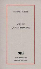 Celle Qu'On Imagine - Couverture - Format classique