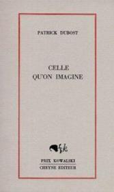 Celle Qu'On Imagine - Couverture - Format classique
