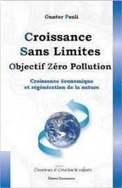 Croissance sans limites ; objectif zéro pollution ; croissance économique et régénération de la nature - Intérieur - Format classique