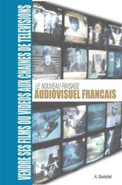Le nouveau paysage audiovisuel français - Intérieur - Format classique