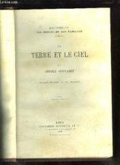 LA TERRE ET LE CIEL. 2em EDITION. - Couverture - Format classique