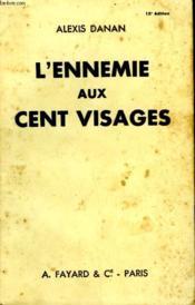 L'Ennemie Aux Cent Visages. - Couverture - Format classique