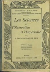 Les Sciences Par L'Observation Et L'Experience - Couverture - Format classique