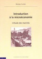 Introduction A La Microeconomie L'Etude Des Marches - Intérieur - Format classique