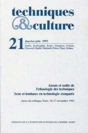 Revue Techniques Et Cultures N.21 ; Atouts Et Outils De L'Ethnologie Des Techniques ; Sens - Couverture - Format classique
