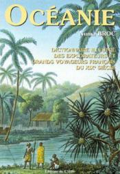 Dictionnaire Illustre Des Explorateurs Et Des Grands Voyageurs Francais Du Xix Siecle T.4 ; Oceani - Couverture - Format classique