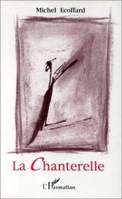 La Chanterelle - Intérieur - Format classique
