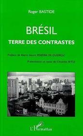 Brésil ; terre des contrastes - Intérieur - Format classique