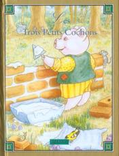 3 Petits Cochons (Les) - Couverture - Format classique