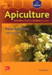 Apiculture ; connaitre l'abeille, conduire le rucher (7e édition) - Couverture - Format classique