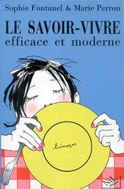 Le Savoir-Vivre Efficace Et Moderne - Intérieur - Format classique