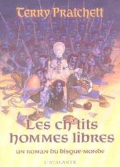 Les ch'tits hommes libres ; un roman du disque-monde - Intérieur - Format classique
