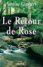 Retour De Rose (Le) - Couverture - Format classique