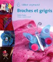 Broches et grigris - Couverture - Format classique