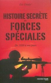 Histoire secrète des forces spéciales de 1939 à nos jours - Intérieur - Format classique