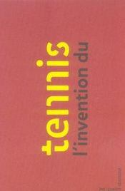 L'invention du tennis - Intérieur - Format classique