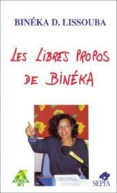 Les libres propos de Binéka - Couverture - Format classique