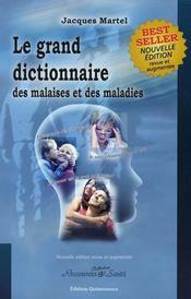 Grand dictionnaire des malaises et des maladies - Intérieur - Format classique