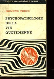 Psychopathologie De La Vie Quotidienne - Couverture - Format classique