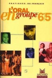 L'orale en groupe 6e-5e, pratique de francais – Collectif – ACHETER OCCASION – 30/09/1997