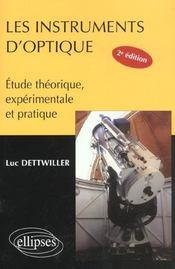 Les Instruments D'Optique Etude Theorique Experimentale Et Pratique 2e Edition - Intérieur - Format classique