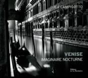 Venise, imaginaire nocturne - Couverture - Format classique