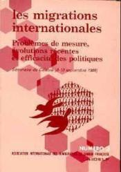 Les migrations internationales : problèmes de mesure, évolutions récentes et efficacité des politiques - Couverture - Format classique