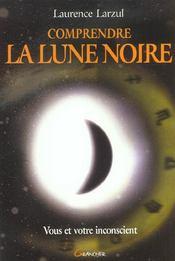 Comprendre La Lune Noire - Intérieur - Format classique