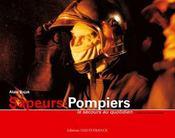 Sapeurs-pompiers, le secours au quotidien - Intérieur - Format classique