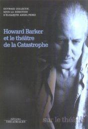 Howard Barker Et Le Theatre De La Catastrophe - Intérieur - Format classique
