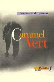 Caramel vert - Couverture - Format classique