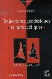 Trajectoires géodesiques et horocycliques - Intérieur - Format classique