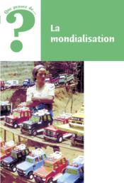 La Mondialisation - Couverture - Format classique