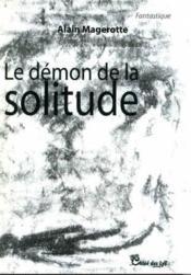 Le démon de la solitude - Couverture - Format classique