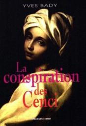 La Conspiration Des Cenci - Couverture - Format classique