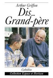Dis...Grand-Pere - Couverture - Format classique