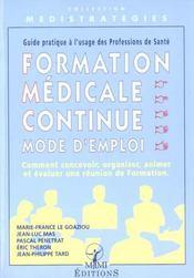 Formation Medicale Continue Mode D'Emploi - Intérieur - Format classique