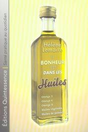 Le bonheur est dans les huiles - Intérieur - Format classique